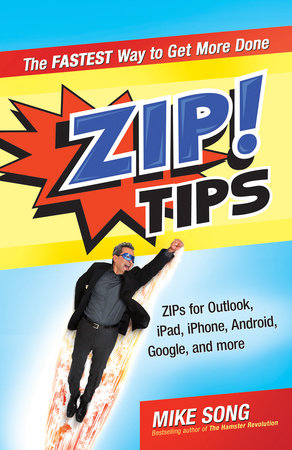 ZIP! Tips by Mike Song