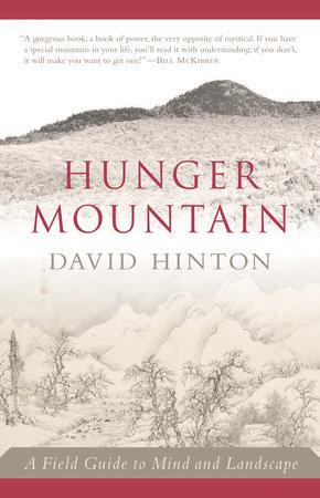 Hunger Mountain by David Hinton