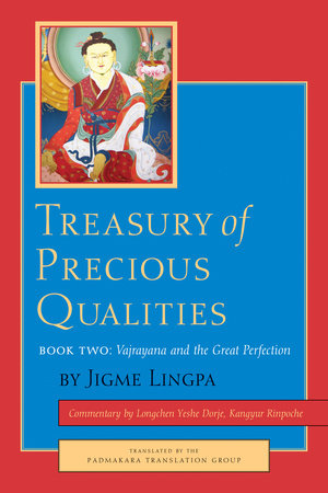 Treasury of Precious Qualities: Book Two by Longchen Yeshe Dorje, Kangyur Rinpoche and Jigme Lingpa