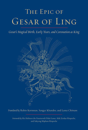 The Epic of Gesar of Ling by