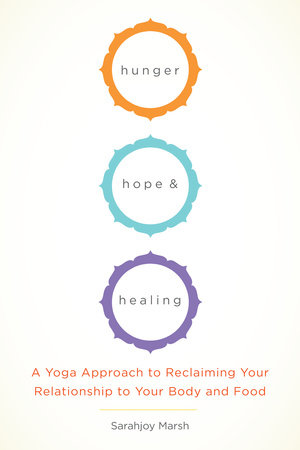 Hunger, Hope, and Healing by Sarajoy Marsh