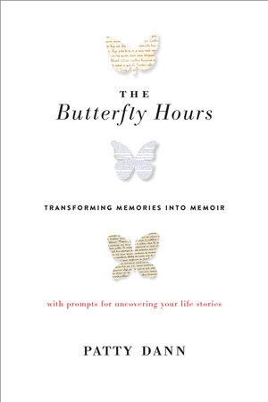The Butterfly Hours by Patty Dann