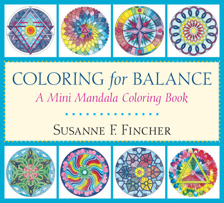 Coloring for Balance by Susanne F. Fincher