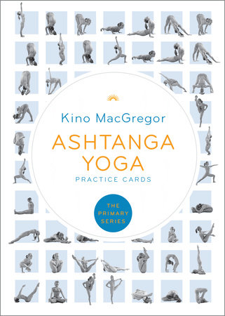 Ashtanga Yoga Practice Cards by Kino MacGregor
