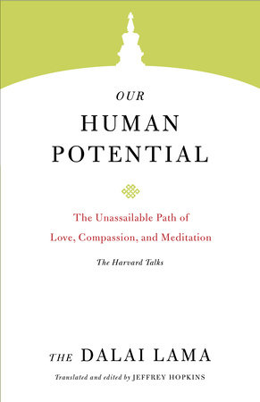 Our Human Potential by The Dalai Lama