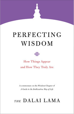 Perfecting Wisdom by The Dalai Lama