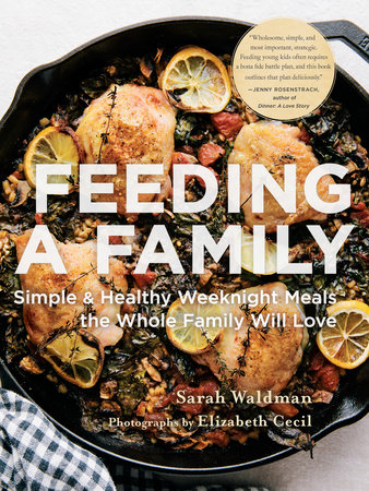 Feeding a Family by Sarah Waldman