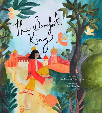 The Barefoot King by Andrew Jordan Nance