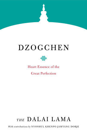 Dzogchen by The Dalai Lama