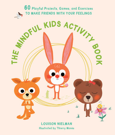 The Mindful Kids Activity Book by Louison Nielman