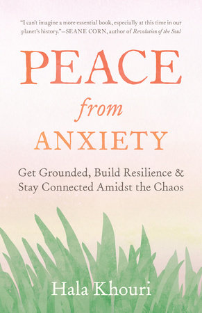 Peace from Anxiety by Hala Khouri