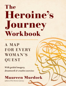 The Heroine's Journey Workbook