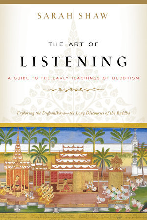 The Art of Listening by Sarah Shaw
