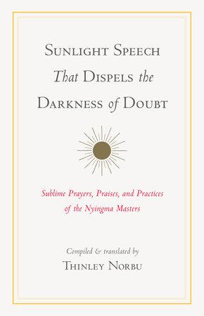 Sunlight Speech That Dispels the Darkness of Doubt by