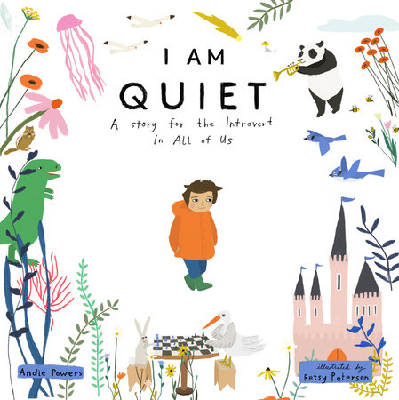 I Am Quiet by Andie Powers