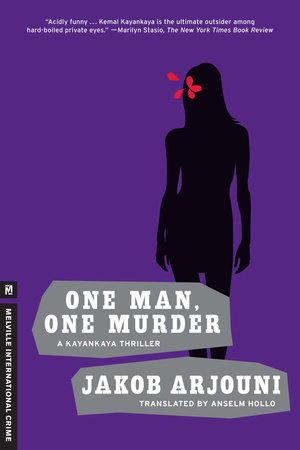 One Man, One Murder by Jakob Arjouni
