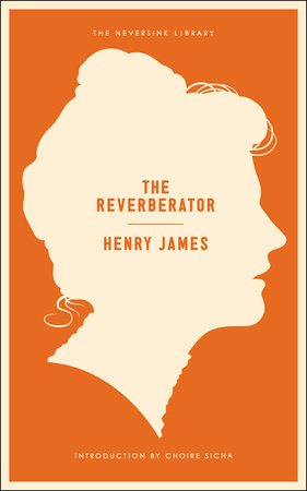 The Reverberator by Henry James