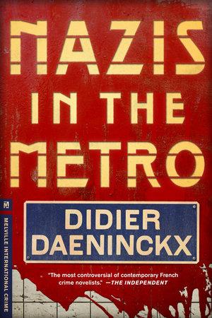 Nazis in the Metro by Didier Daeninckx