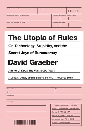 The Utopia of Rules by David Graeber