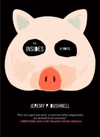The Insides by Jeremy P. Bushnell