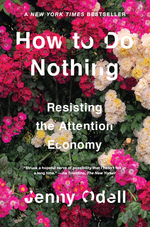 Discussing Jenny Oddell's book How to Do Nothing: Resisting the Attention Economy