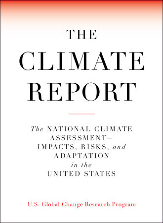The Climate Report by U.S. Global Change Research Program