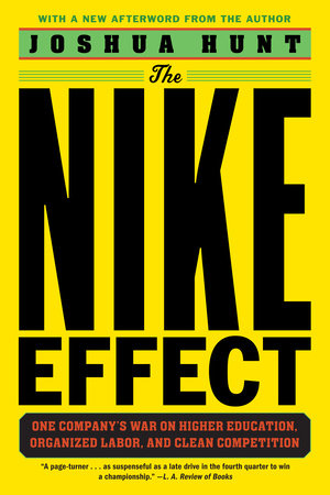 The Nike Effect by Joshua Hunt
