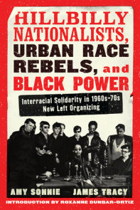 Hillbilly Nationalists, Urban Race Rebels, and Black Power - Updated and Revised