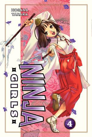 Ninja Girls 4 by Hosana Tanaka