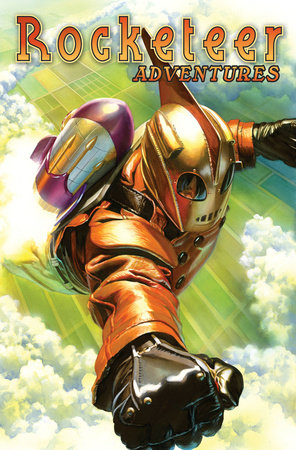 Rocketeer Adventures Volume 1 by Mike Allred, Kurt Busiek, John Cassaday, Darwyn Cooke and Mark Waid