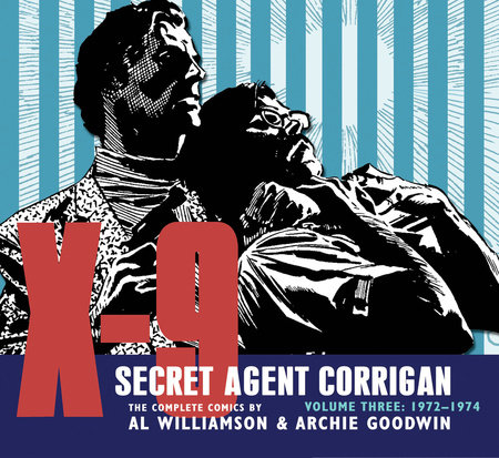 X-9: Secret Agent Corrigan Volume 3 by Archie Goodwin