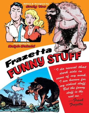 Frazetta Funny Stuff by Frank Frazetta
