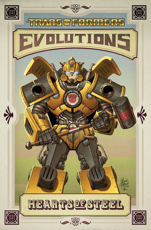 Transformers: Evolutions - Hearts of Steel by Chuck Dixon