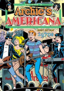 Archie Americana Volume 4: Best of the 1970s