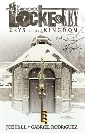 Locke & Key, Vol. 4: Keys to the Kingdom by Joe Hill