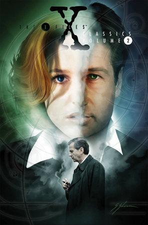 X-Files Classics Volume 2 by Stefan Petrucha and John Rozum