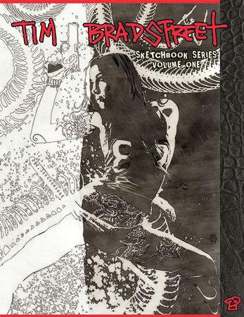 Tim Bradstreet: The Sketchbook Series Volume 1 by Tim Bradstreet