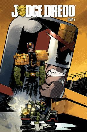 Judge Dredd Volume 3 by Duane Swierczynski