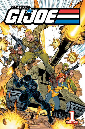 Classic G.I. Joe, Vol. 1 by Steven Grant and Larry Hama