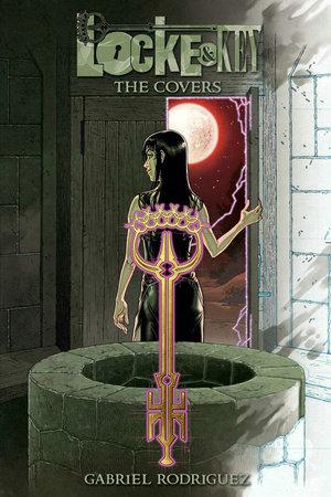 Locke & Key: The Covers of Gabriel Rodriguez by