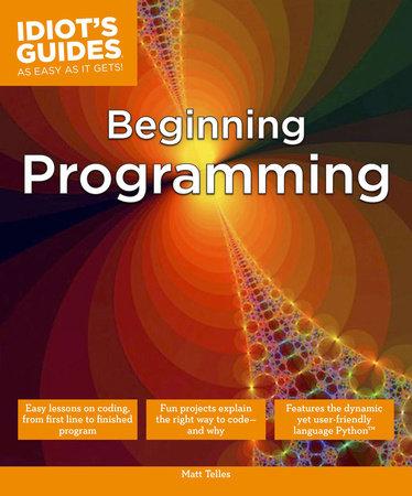 Beginning Programming by Matt Telles