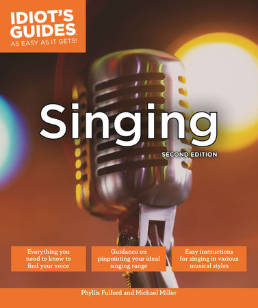 Singing, Second Edition by Phyllis Fulford and Michael Miller