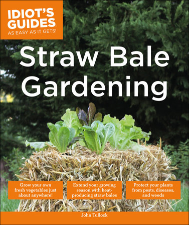 Straw Bale Gardening by John Tullock