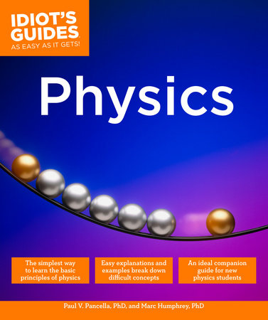 Physics by Paul V. Pancella and Marc Humphrey