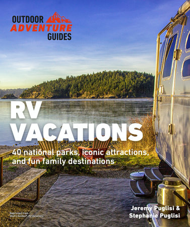 RV Vacations by Jeremy Puglisi and Stephanie Puglisi