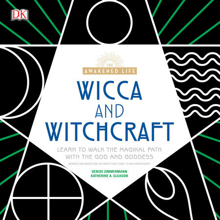 Wicca and Witchcraft by Denise Zimmerman