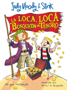 Judy Moody & Stink: La loca, loca búsqueda del tesoro / JM & Stink: The Mad, Mad, Mad, Mad Treasure Hunt