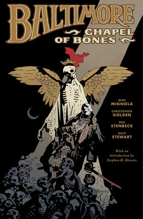 Baltimore Volume 4: Chapel of Bones by Mike Mignola and Christopher Golden