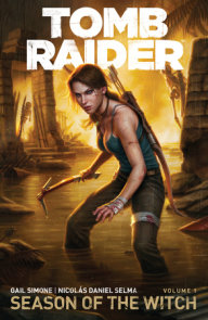 Tomb Raider Volume 1 : Season of the Witch