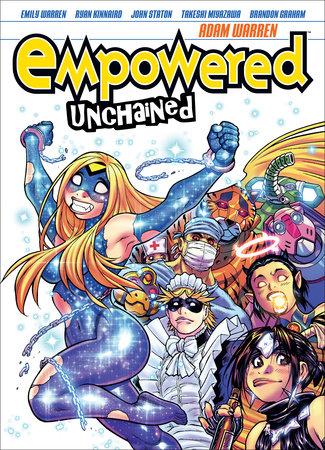 Empowered Unchained Volume 1 by Adam Warren